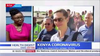 Kenya falls among 19 countries in Africa with confirmed cases of coronavirus pandemic |HEALTH DIGEST