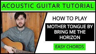 medicine bring me the horizon guitar tutorial acoustic - TH-Clip
