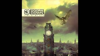3 Doors Down - Time Of My Life (Lyrics in description)
