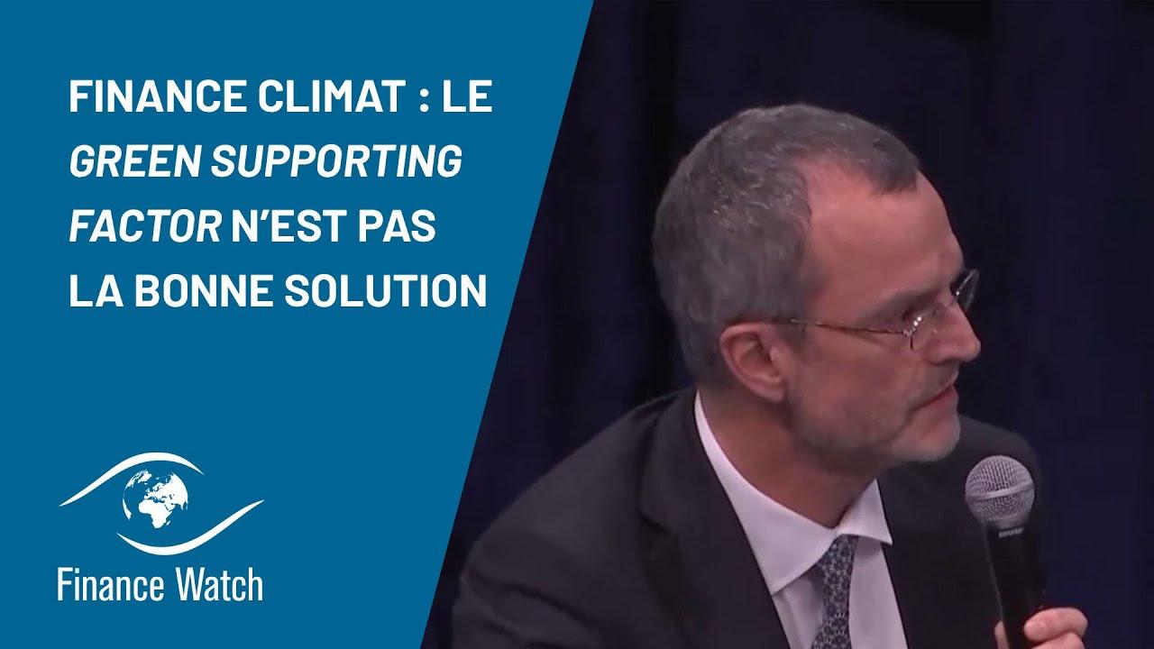 Finance Watch Banques et climat : le Green Supporting Factor n'est pas la bonne solution