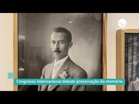 Congresso internacional debate preservação da memória - 01/12/20