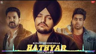 Hathyar Dhol Remix Sidhu Moose Wala Ft Lahoria Production (Version) Latest Punjabi Song 2019