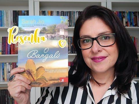 Resenha: O Bangalô - Sarah Jio [Novo Conceito] | Ju Oliveira