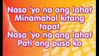 Nasa Iyo Na Ang Lahat - Sam Milby Lyrics (It Must Be Love OST)