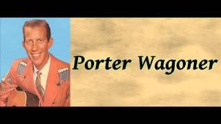 The Snakes Crawl At Night - Porter Wagoner