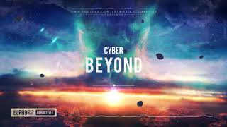 Cyber - Beyond [HQ Edit]