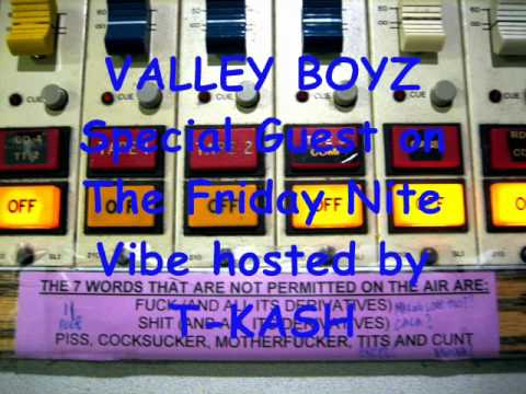 VALLEY BOYZ KPFA Part1