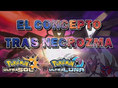 El Concepto tras Necrozma en UltraSol y UltraLuna || [TEORÍA] Pokémon