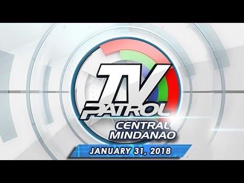 TV Patrol Central Mindanao – Jan 31, 2018