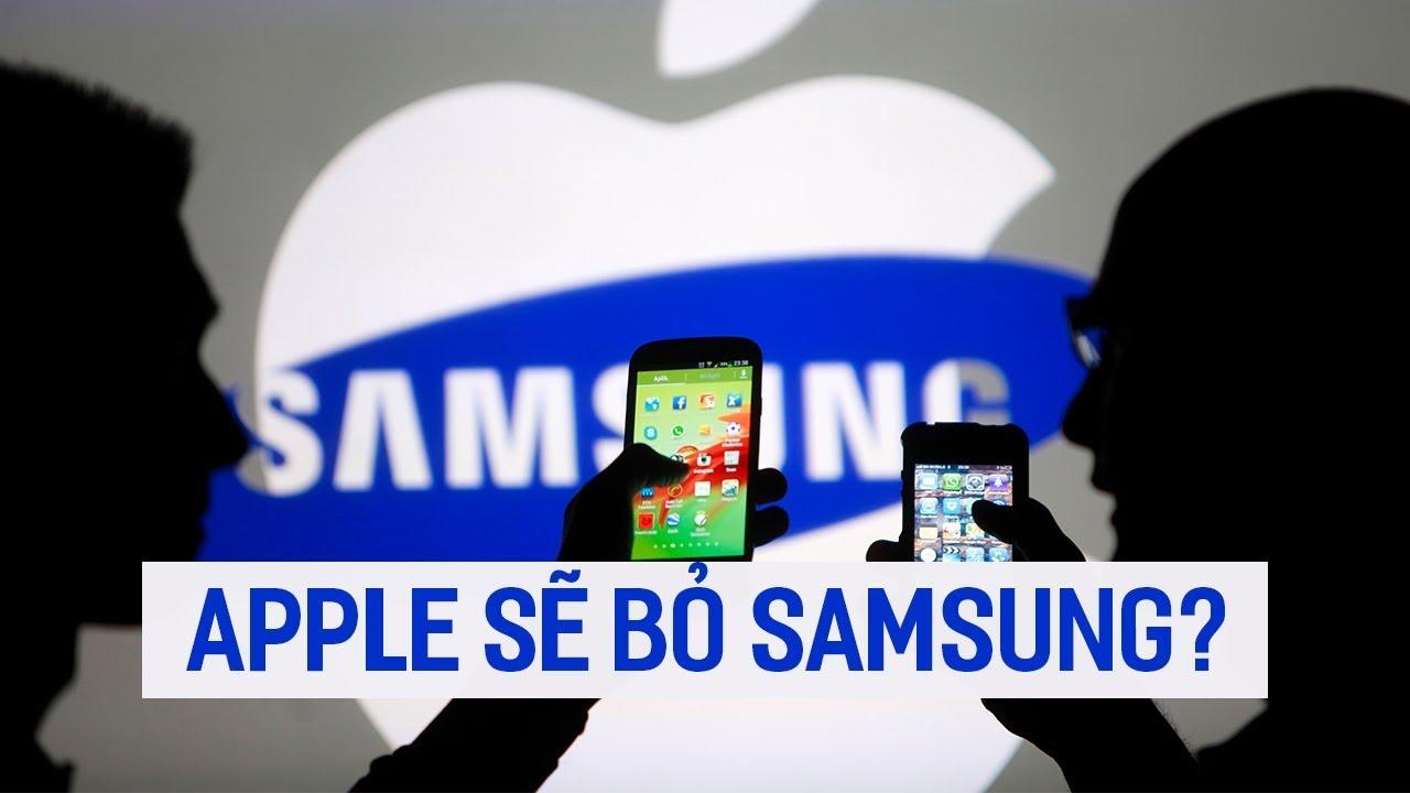 """Apple: không sớm thì muộn cũng """"li hôn"""" Samsung"""