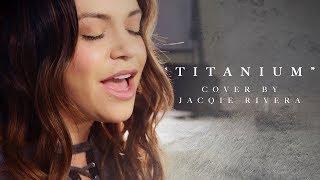 Titanium | Cover by Jacqie Rivera