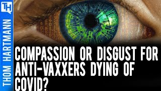 How Should Americans Feel When Anti-Vaxxers Catch Covid?