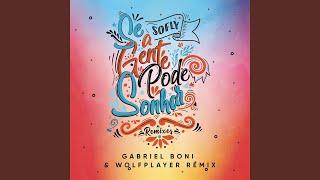 Se A Gente Pode Sonhar (Gabriel Boni, Wolf Player Remix)