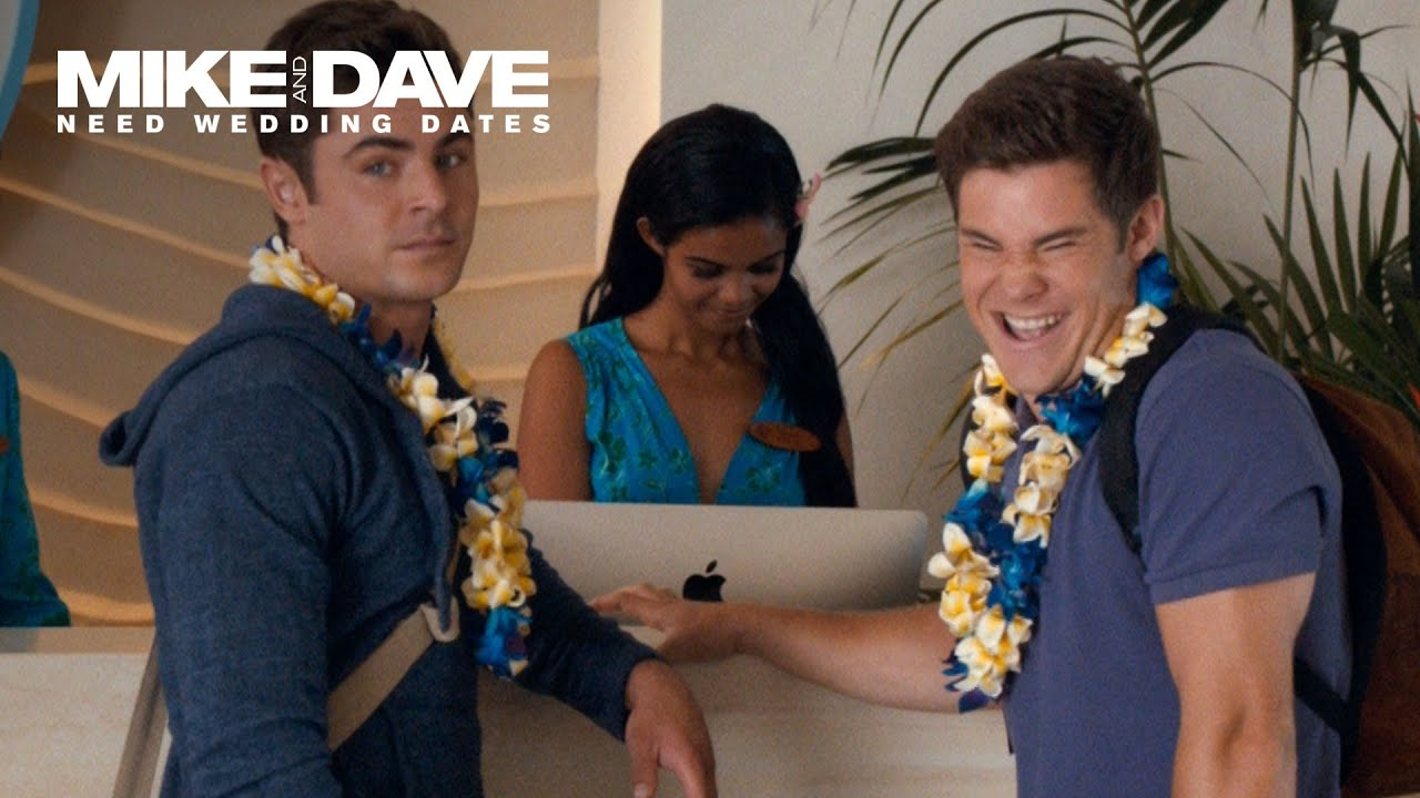 Mike and Dave Need Wedding Dates - Get Some