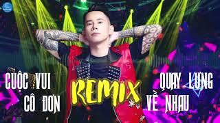 cuoc-vui-co-don-remix-quay-lung-ve-nhau-remix-lk-vinahouse-remix-cuc-phe-moi-nhat-le-bao-binh-2019