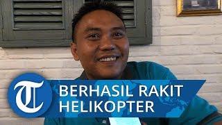 Jujun Junaedi Anak Desa Lulusan STM yang Berhasil Rakit Helikopter