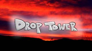 Drop Tower - Timeless Silhouette