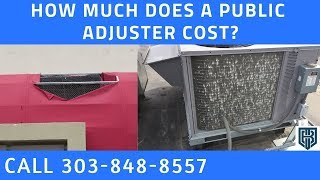 How Do Public Adjusters Get Paid Public Adjuster Thornton CO