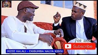 Mzee Kalali - Lwenzija ebibumba Embwa lwebirya ?