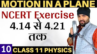 Exercise 4.14 to 4.21 Chapter 4 Motion In A Plane Class 11 Physics