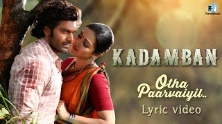 Otha Paarvaiyil Official Lyric Video Song
