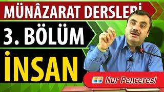Mustafa KARAMAN - Münâzarat Dersleri Üçüncü Bölüm