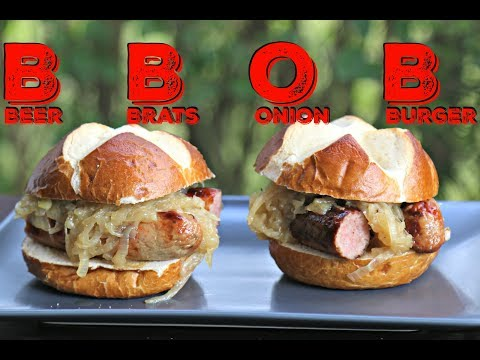 BBOB - Beer Brats Onion Burger