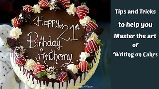 How to write on Cakes at home (Tutorial) - Tips and Tricks | Cake Writing Techniques