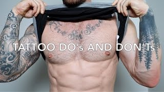 MY TOP 10 DOs & DONTs FOR GETTING A TATTOO