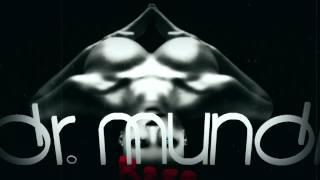 Video Dr.Mundi - rage