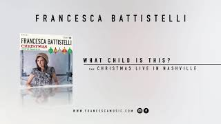 "Francesca Battistelli- ""What Child Is This"" (Christmas-Live from Fontanel)"