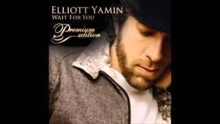 Elliott Yamin - Wait For You [Audio]