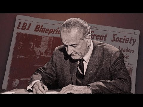 The Failure of LBJ's Great Society and What It Means for the 21st Century
