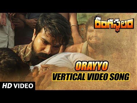Orayyo Vertical Video Song Rangasthalam Video Songs Ram Charan Samantha