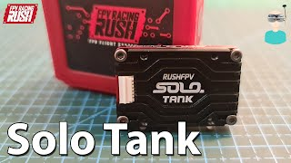 RUSHFPV Most Powerful VTX - SOLO Tank Review, Output Power & Flight Tests
