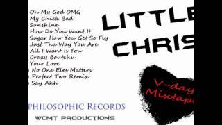 "5. Sugar How You Get So Fly - Little Chris ""V-Day Mixtape"""