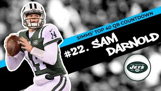 Chris Simms' Top 40 QBs: Sam Darnold takes No. 22 spot | Chris Simms Unbuttoned | NBC Sports