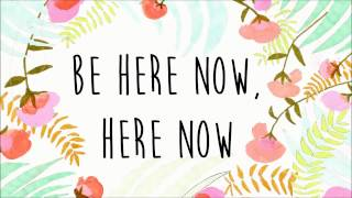 Ray LaMontagne - Be Here Now (Lyrics)