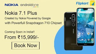 Nokia 7.1 Plus - Final Confirmed Specifications!! Price & Launch Date in India!!