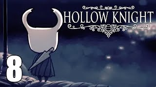 Colosseum of Fools - Hollow Knight Gameplay - Part 8