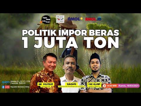 Tanya Jawab Cak Ulung • Politik Impor Beras Satu Juta Ton