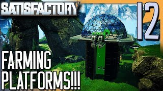 FARMING PLATFORMS! | Satisfactory Gameplay/Let's Play S2E12