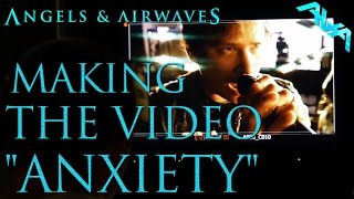 "Angels & Airwaves - Making the Video ""Anxiety"""