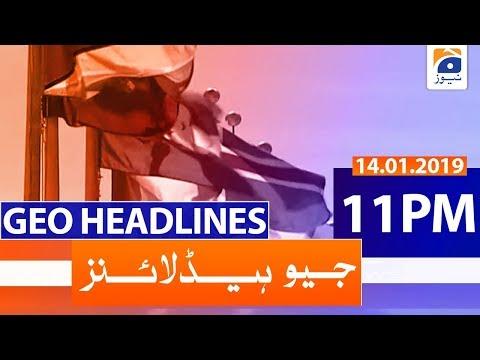 Geo Headlines 11 PM | 14th January 2020