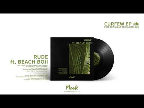 Meek - Rude ft. Beach Boii (Remix)