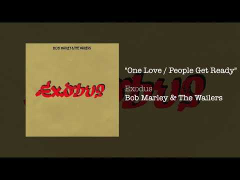 One Lovepeople Get Ready Bob Marley Amp The Wailers Exodus 1977