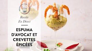 Recette salée en direct : Espuma d'Avocat et Crevettes Épicées