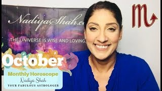 ♏ Scorpio October 2018 - Astrology Horoscope By Nadiya Shah