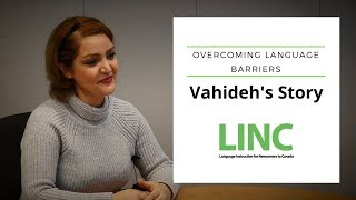 LINC Toronto - Overcoming Language Barriers with Vahideh