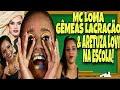 MC LOMA, GÊMEAS LACRAÇÃO E ARETUZA LOVI NA ESCOLA!